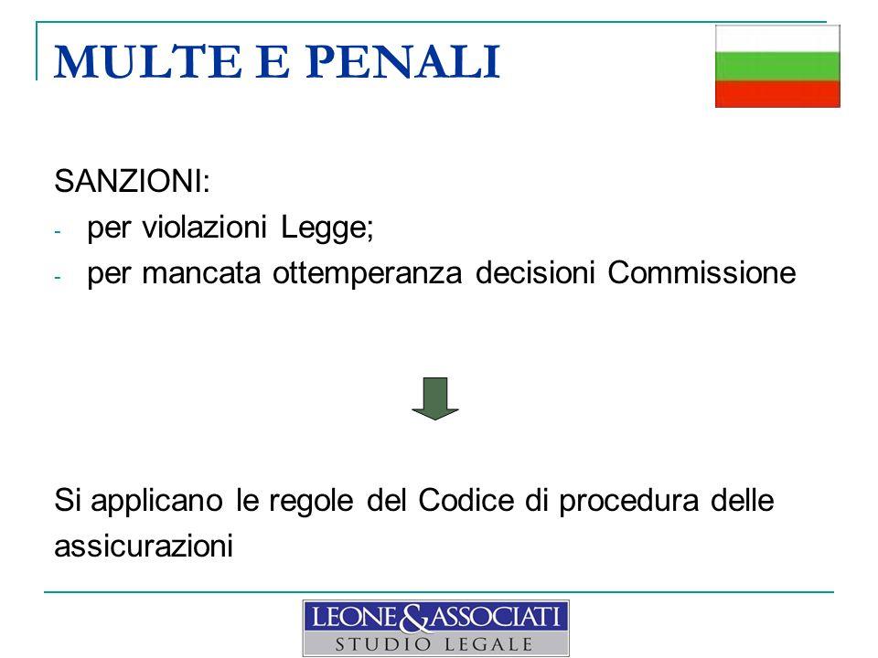 MULTE E PENALI SANZIONI: per violazioni Legge;