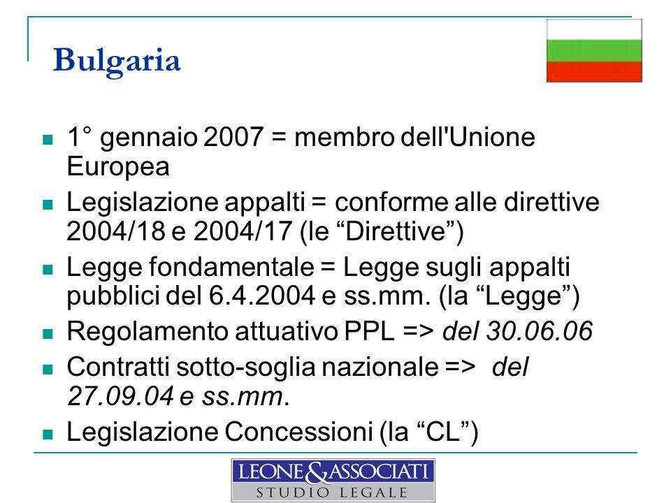 Bulgaria 1° gennaio 2007 = membro dell Unione Europea