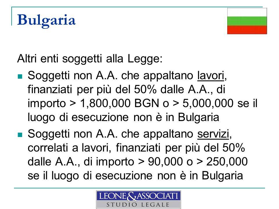 Bulgaria Altri enti soggetti alla Legge: