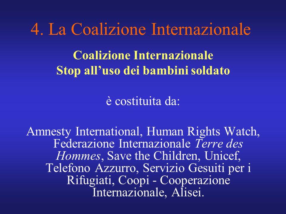 4. La Coalizione Internazionale