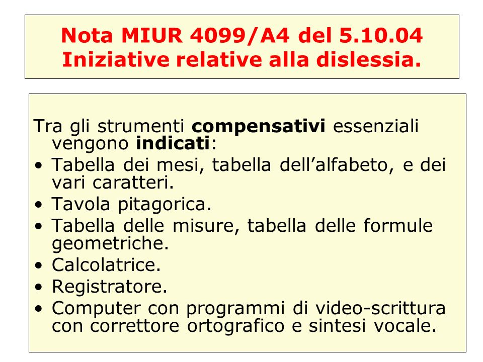 Nota MIUR 4099/A4 del 5.10.04 Iniziative relative alla dislessia.