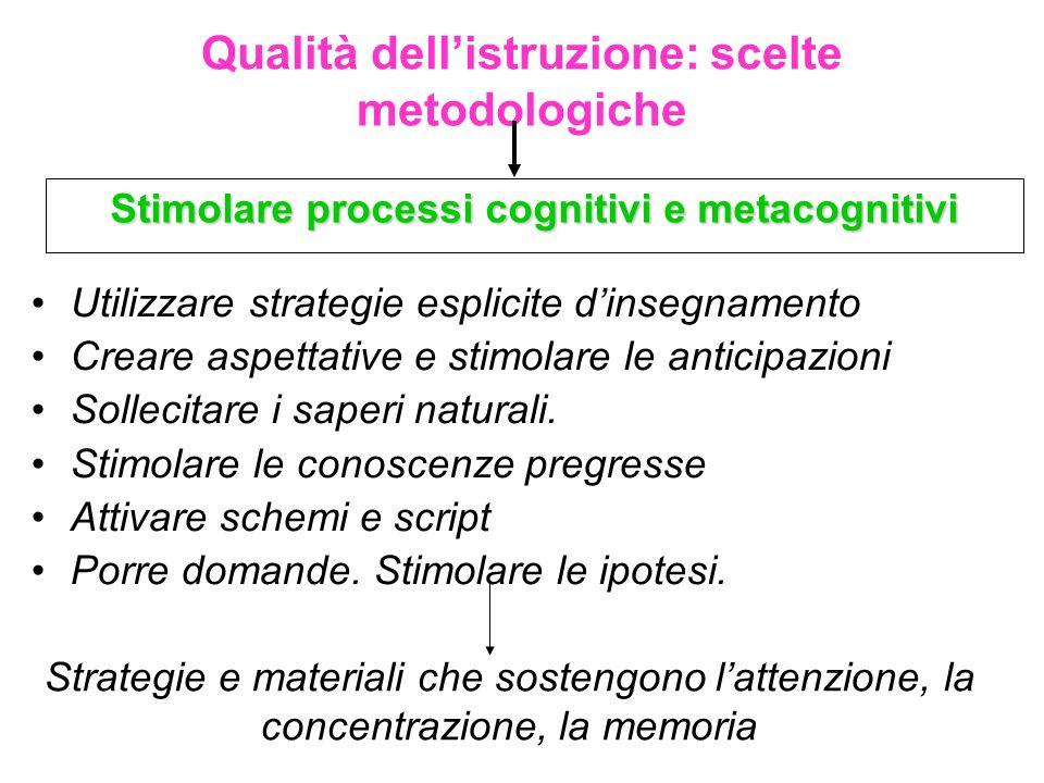 Qualità dell'istruzione: scelte metodologiche