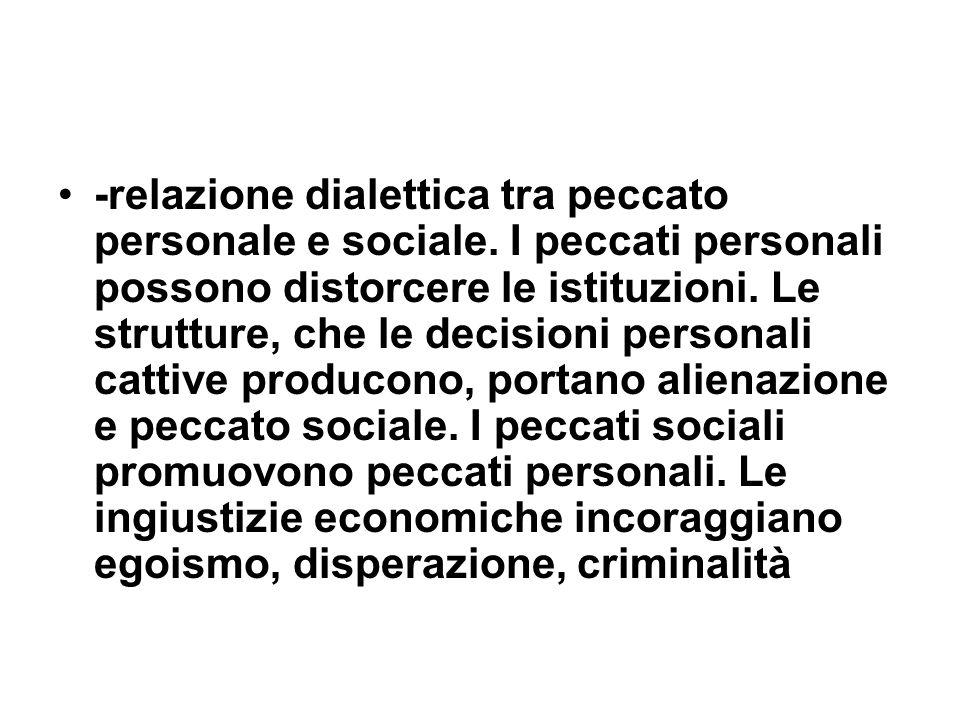 -relazione dialettica tra peccato personale e sociale