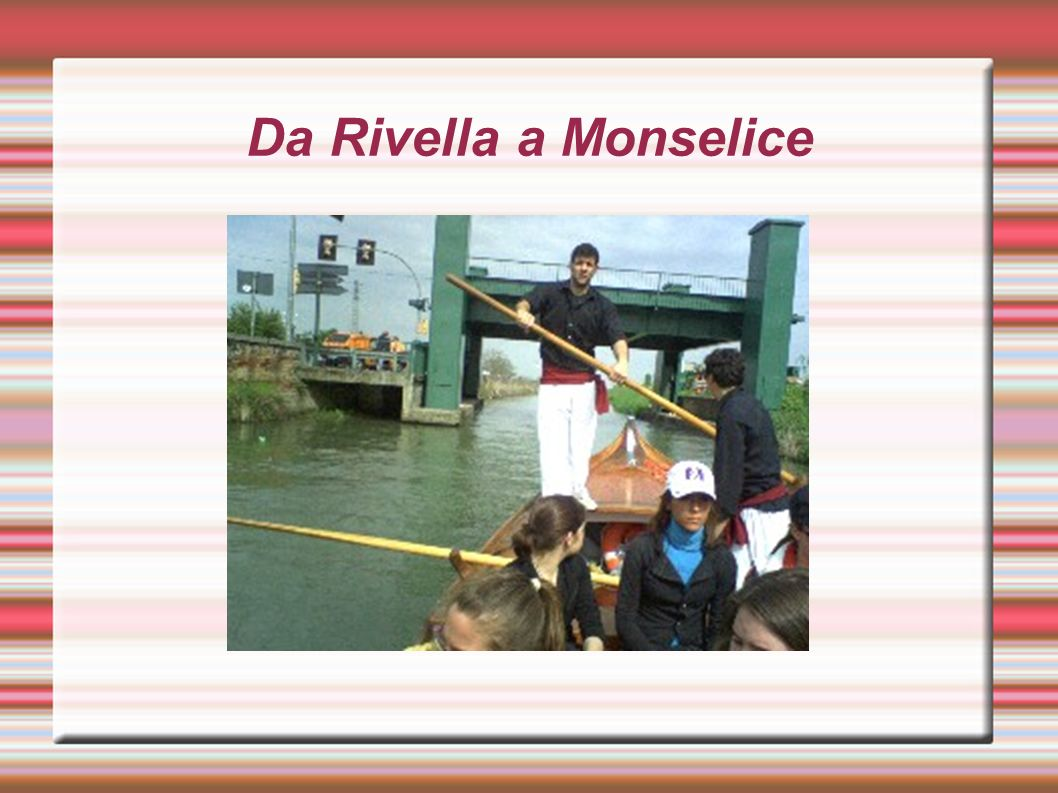 Da Rivella a Monselice