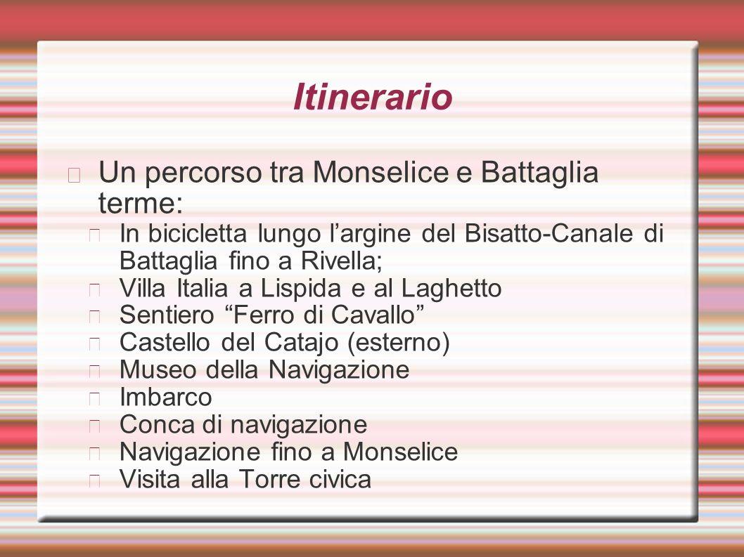 Itinerario Un percorso tra Monselice e Battaglia terme: