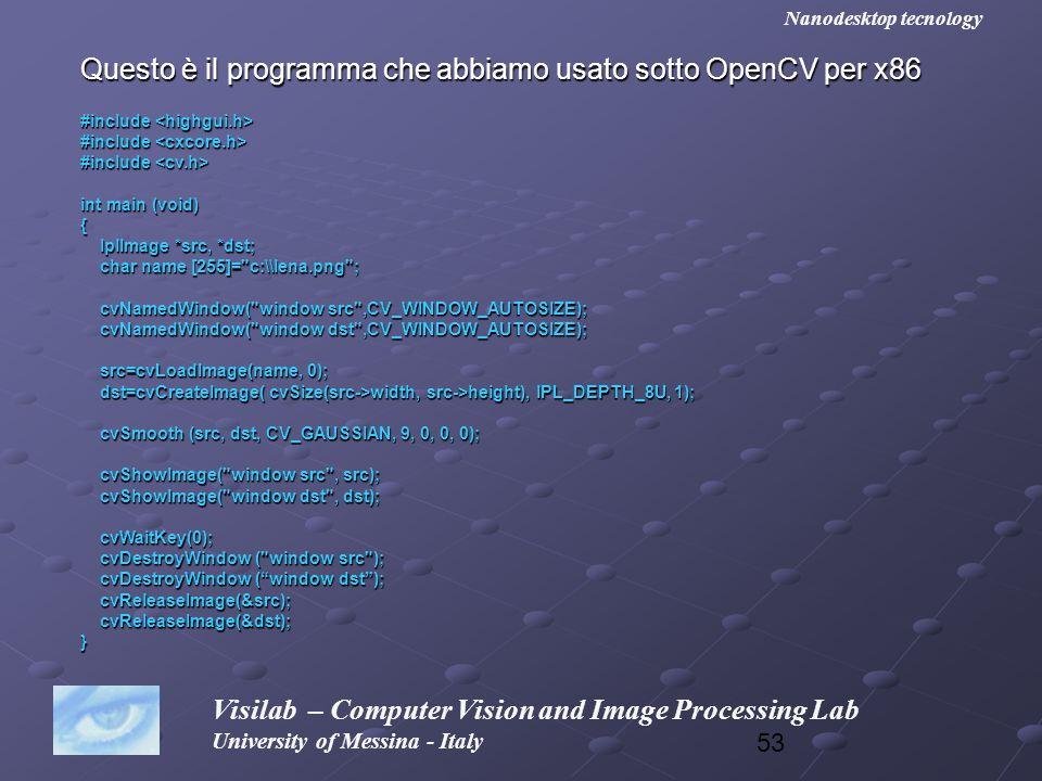 Questo è il programma che abbiamo usato sotto OpenCV per x86