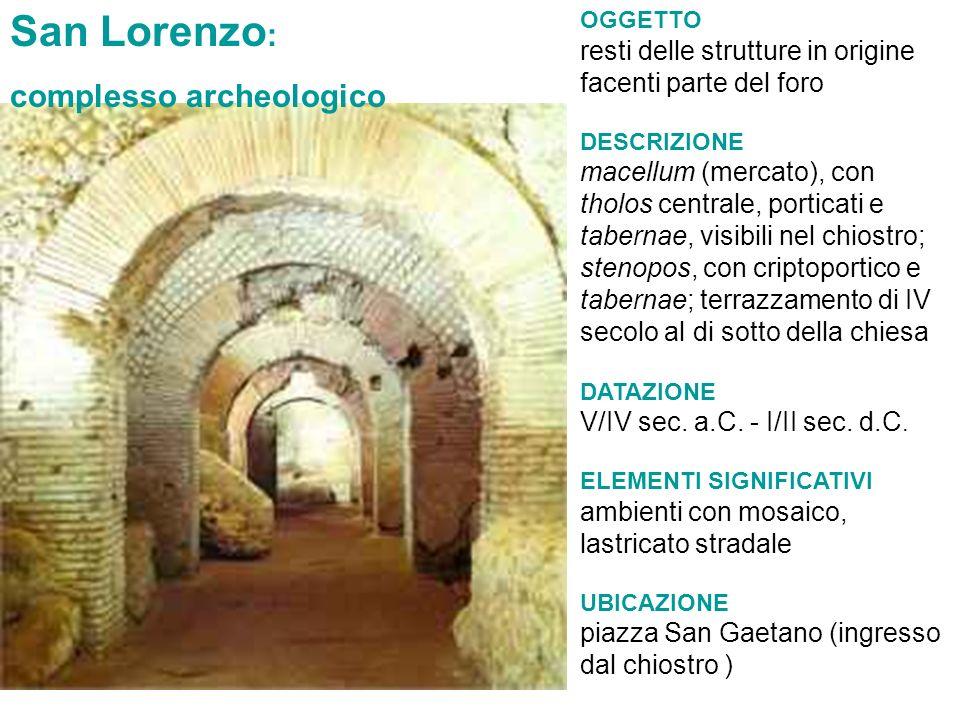 San Lorenzo: complesso archeologico