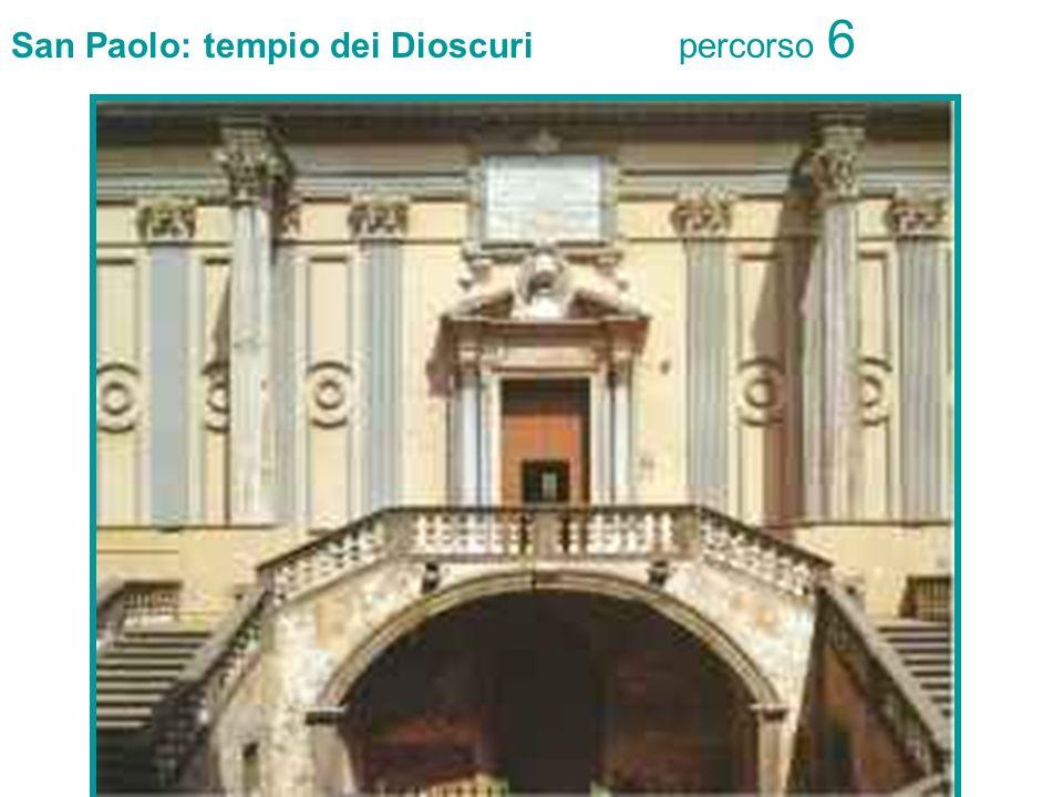 San Paolo: tempio dei Dioscuri percorso 6