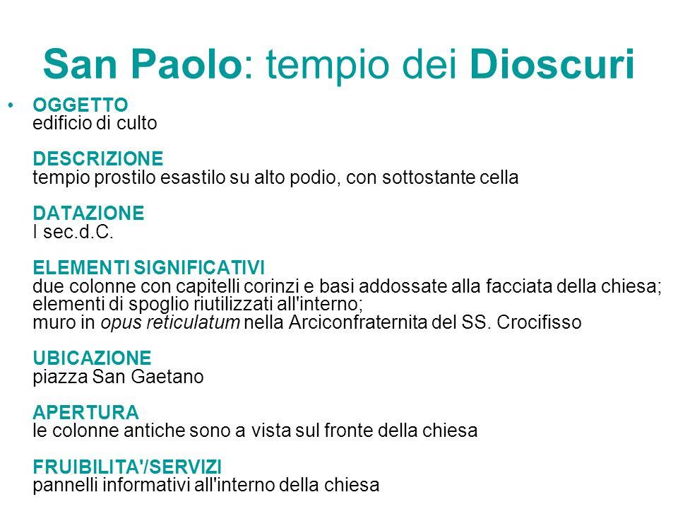 San Paolo: tempio dei Dioscuri