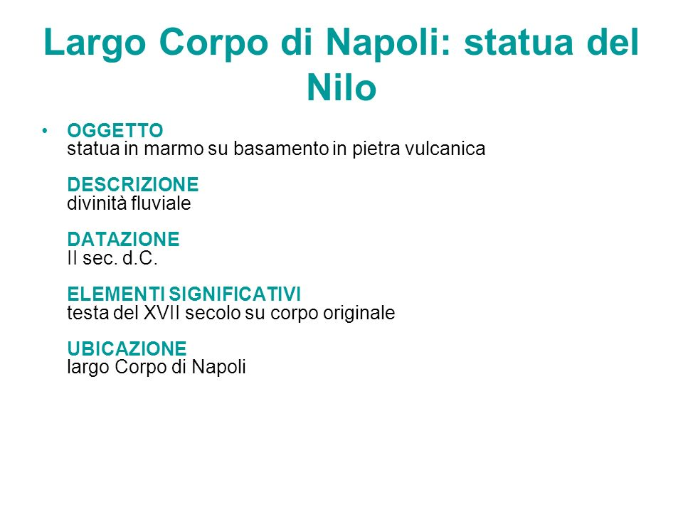 Largo Corpo di Napoli: statua del Nilo