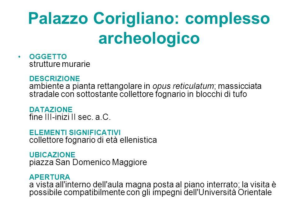 Palazzo Corigliano: complesso archeologico