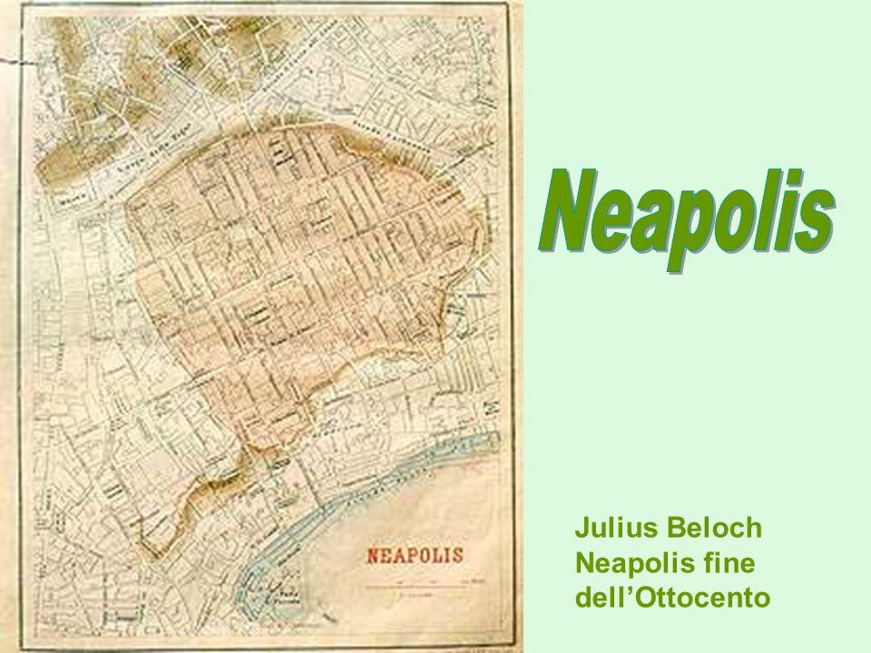 Neapolis Julius Beloch Neapolis fine dell'Ottocento