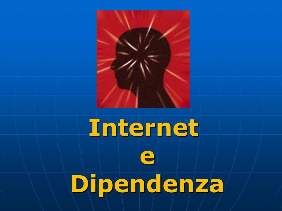 Internet e Dipendenza 1