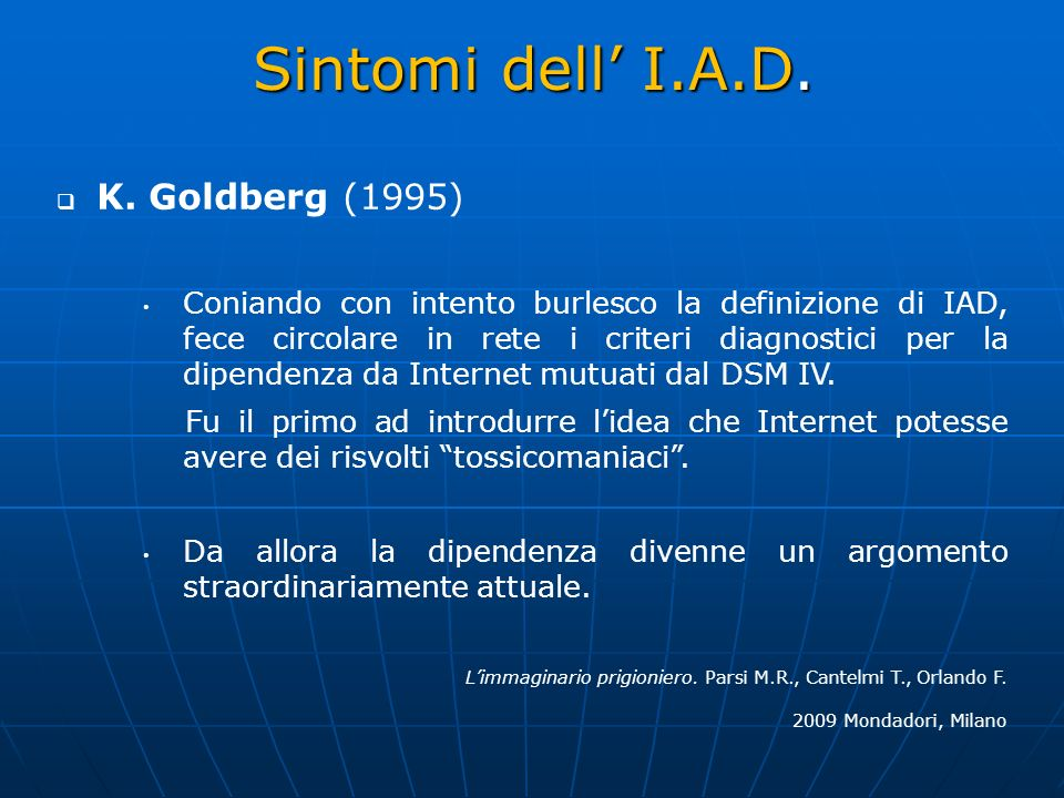 Sintomi dell' I.A.D. K. Goldberg (1995)