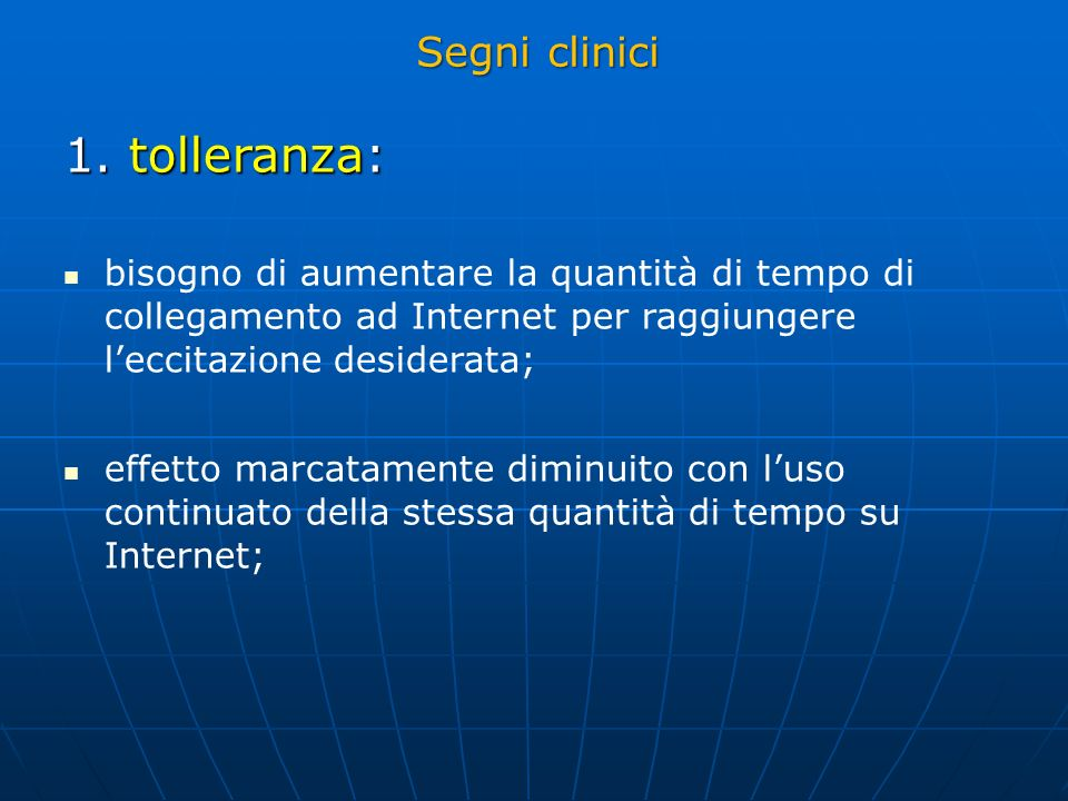 1. tolleranza: Segni clinici