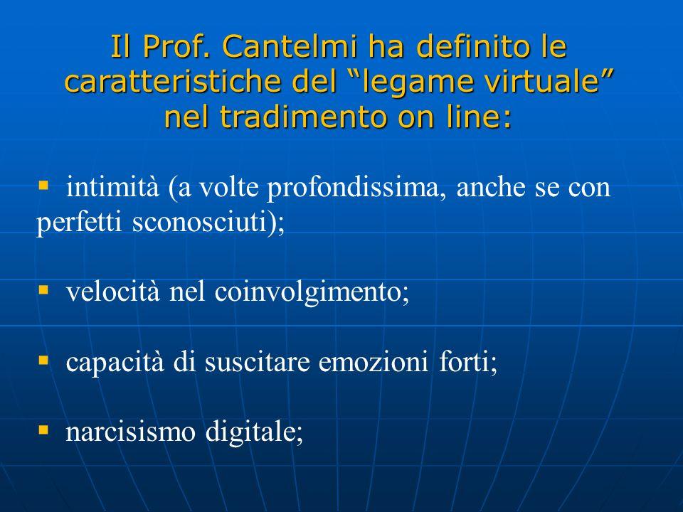 Il Prof. Cantelmi ha definito le caratteristiche del legame virtuale nel tradimento on line: