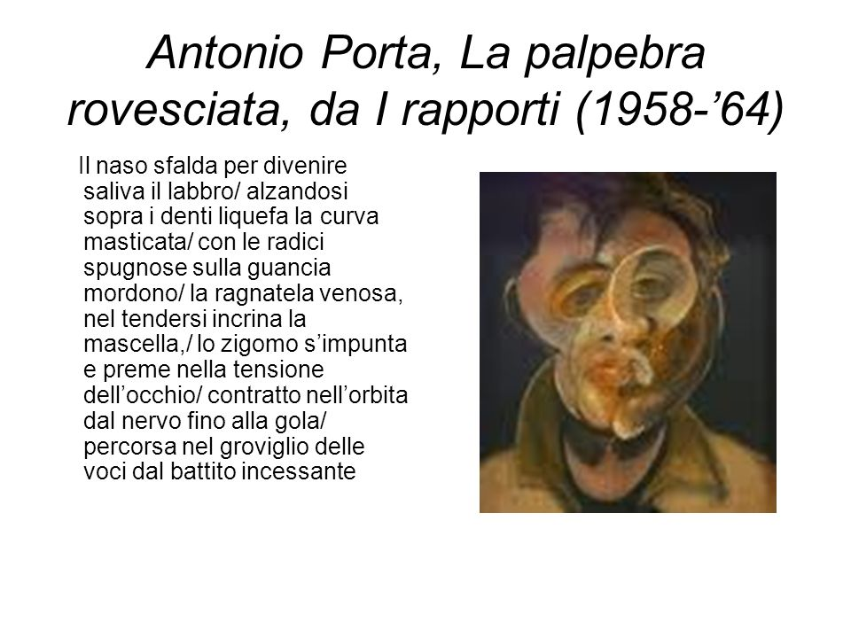 Antonio Porta, La palpebra rovesciata, da I rapporti (1958-'64)