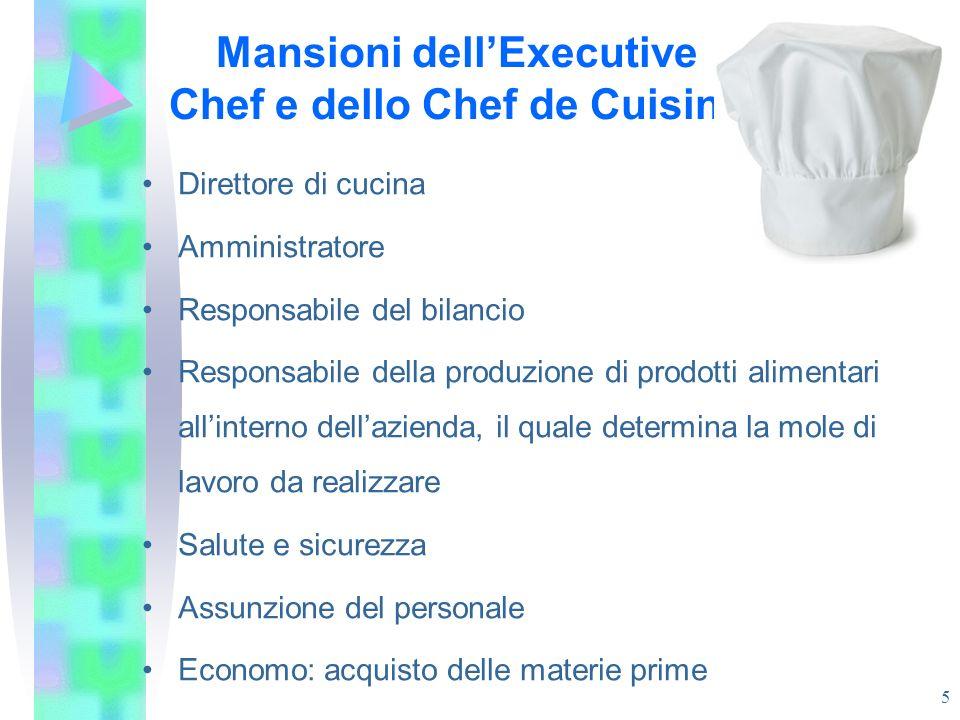 Mansioni dell'Executive Chef e dello Chef de Cuisine