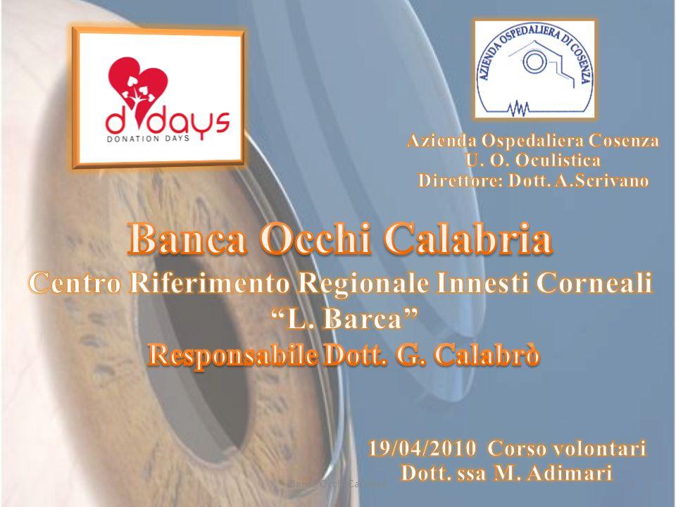 Banca Occhi Calabria Centro Riferimento Regionale Innesti Corneali