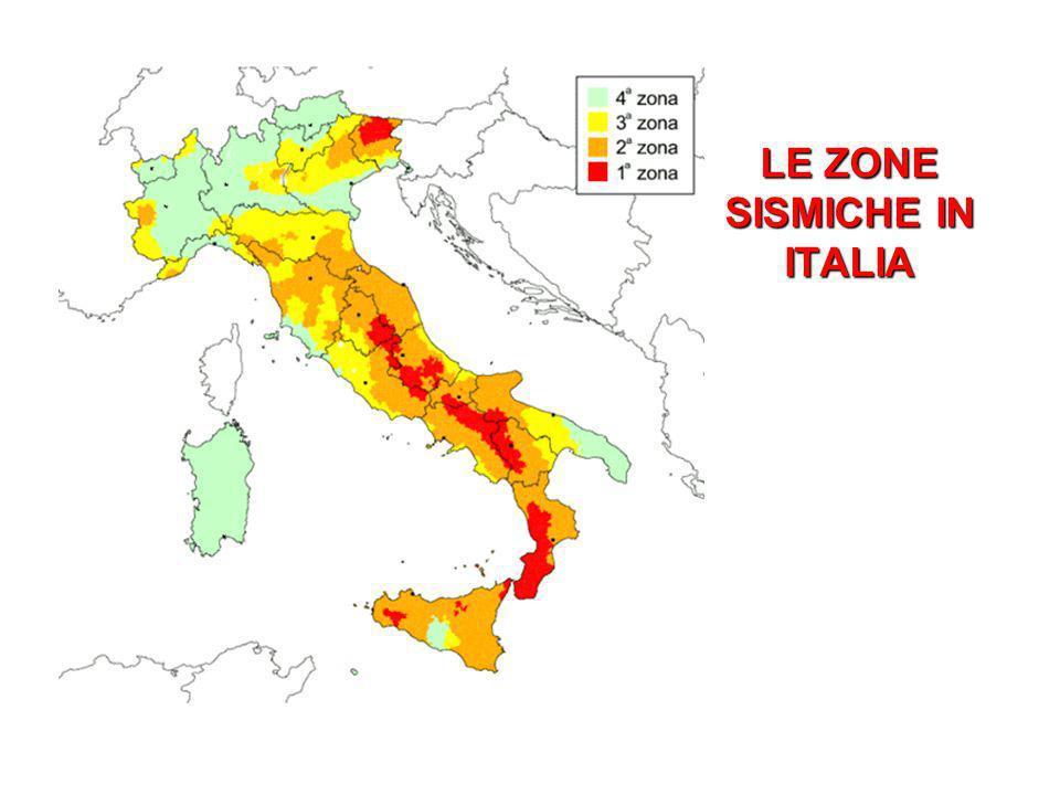 LE ZONE SISMICHE IN ITALIA