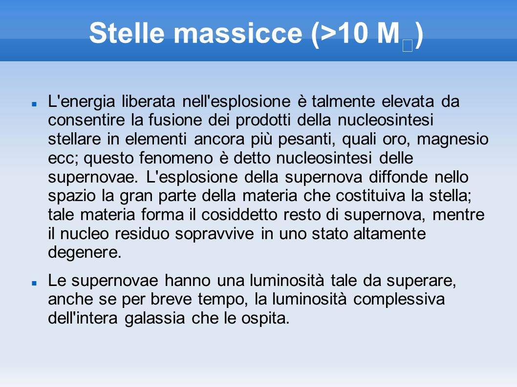 Stelle massicce (>10 M☉)