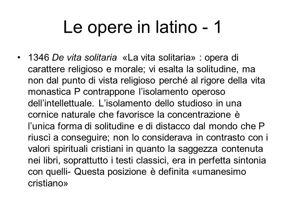 Le opere in latino - 1