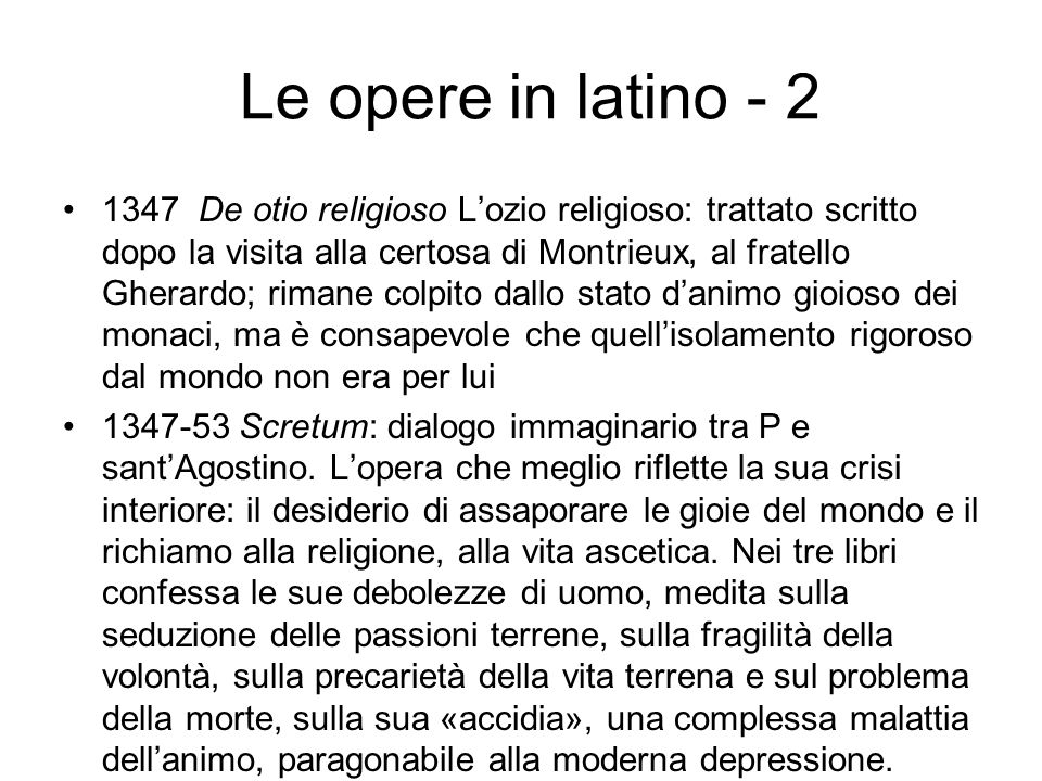 Le opere in latino - 2