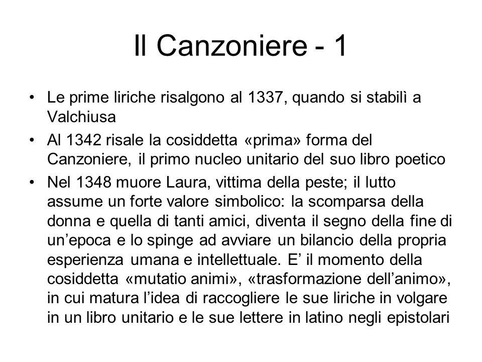 Il Canzoniere - 1 Le prime liriche risalgono al 1337, quando si stabilì a Valchiusa.