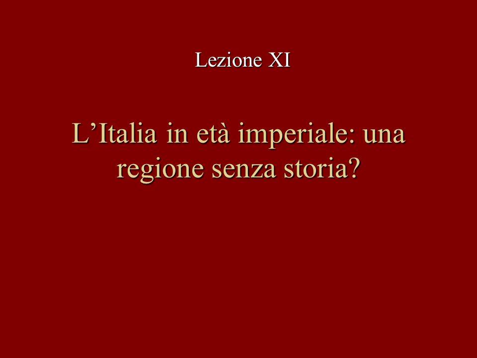 L'Italia in età imperiale: una regione senza storia