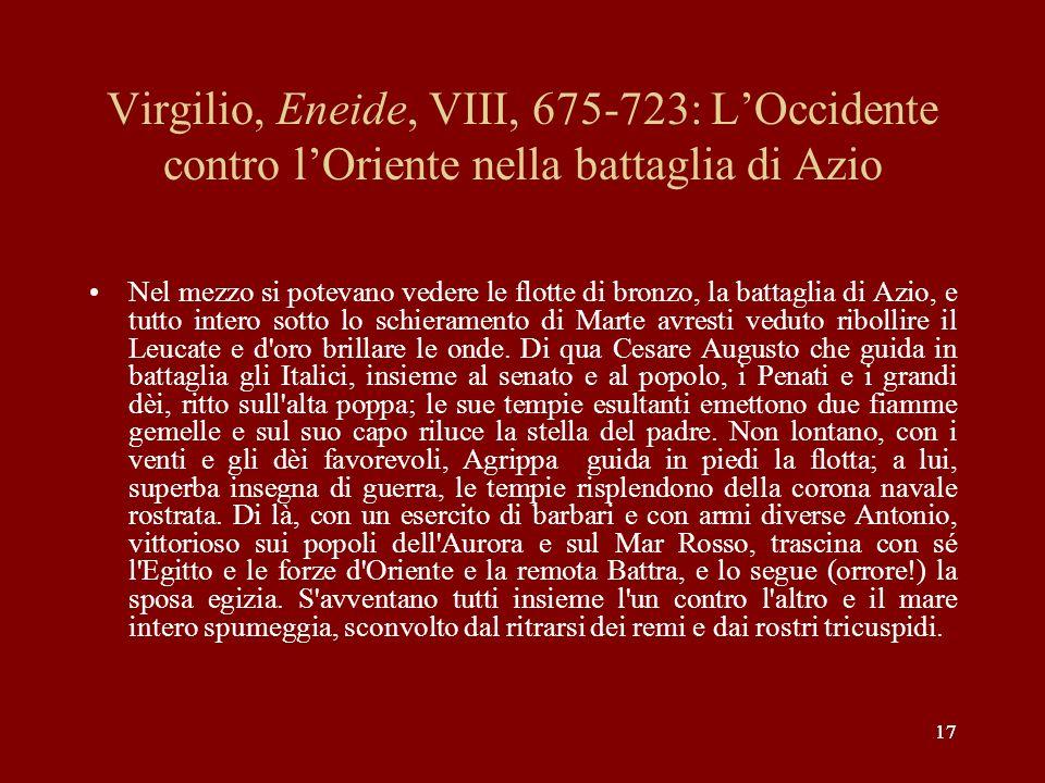 Virgilio, Eneide, VIII, 675-723: L'Occidente contro l'Oriente nella battaglia di Azio