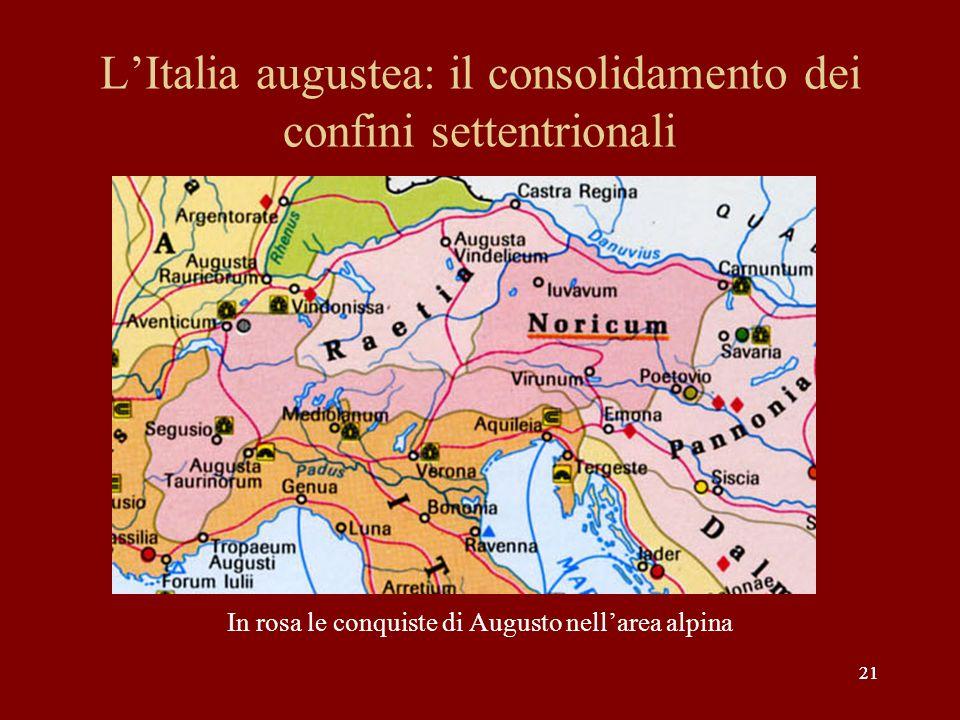 L'Italia augustea: il consolidamento dei confini settentrionali