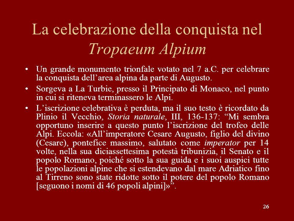 La celebrazione della conquista nel Tropaeum Alpium
