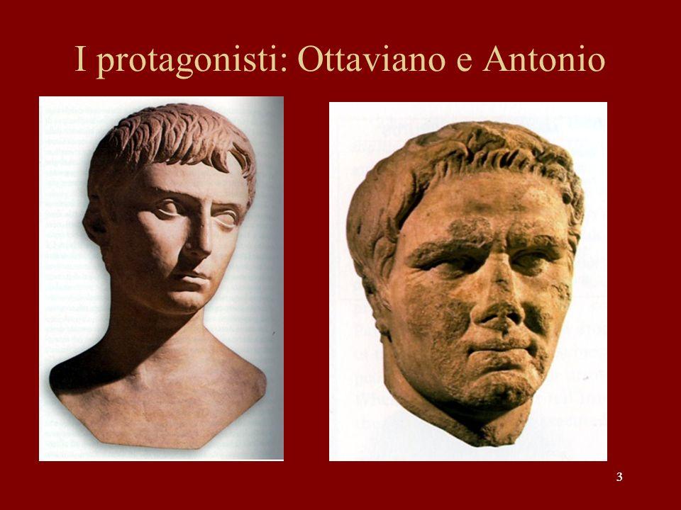 I protagonisti: Ottaviano e Antonio