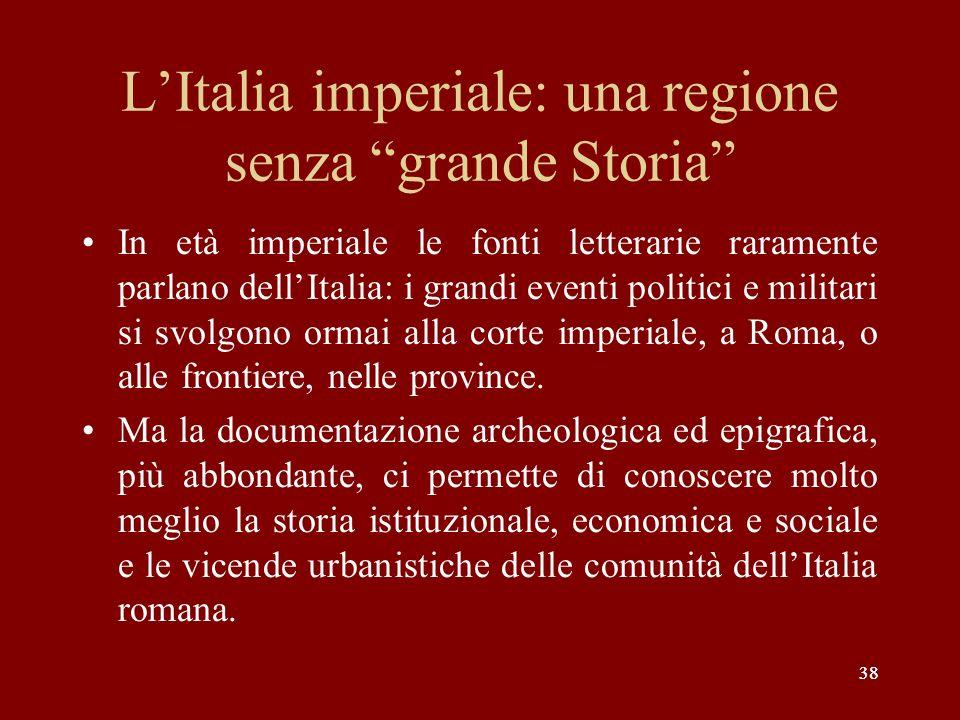 L'Italia imperiale: una regione senza grande Storia