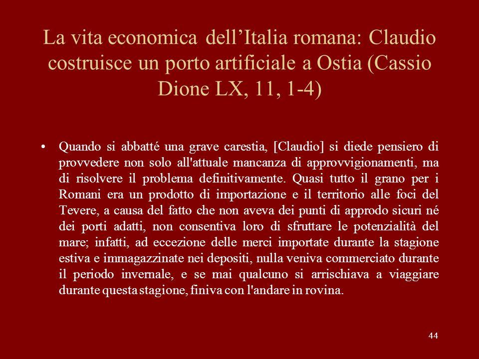 La vita economica dell'Italia romana: Claudio costruisce un porto artificiale a Ostia (Cassio Dione LX, 11, 1-4)