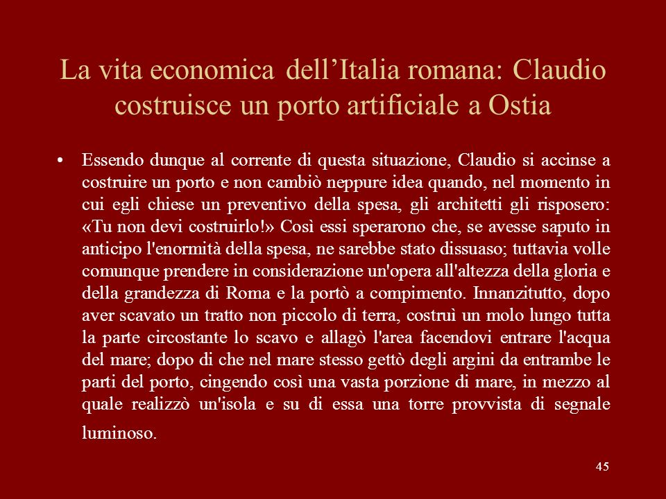 La vita economica dell'Italia romana: Claudio costruisce un porto artificiale a Ostia
