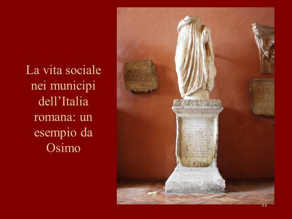 La vita sociale nei municipi dell'Italia romana: un esempio da Osimo
