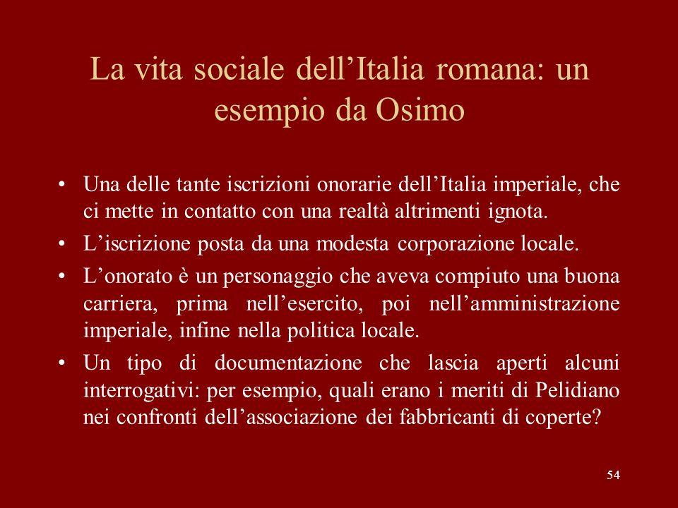 La vita sociale dell'Italia romana: un esempio da Osimo