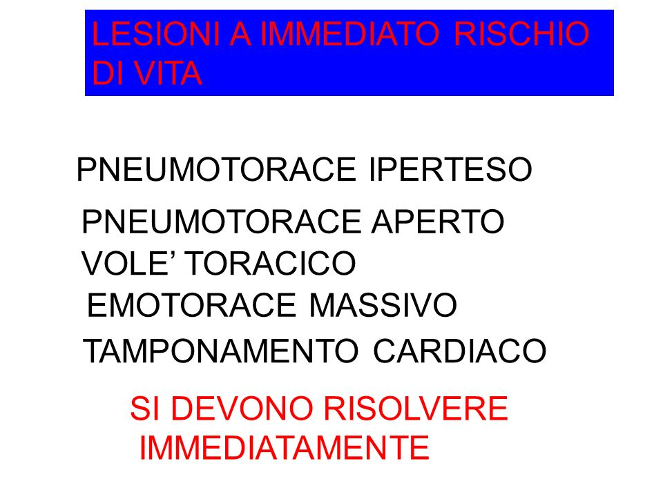 LESIONI A IMMEDIATO RISCHIO