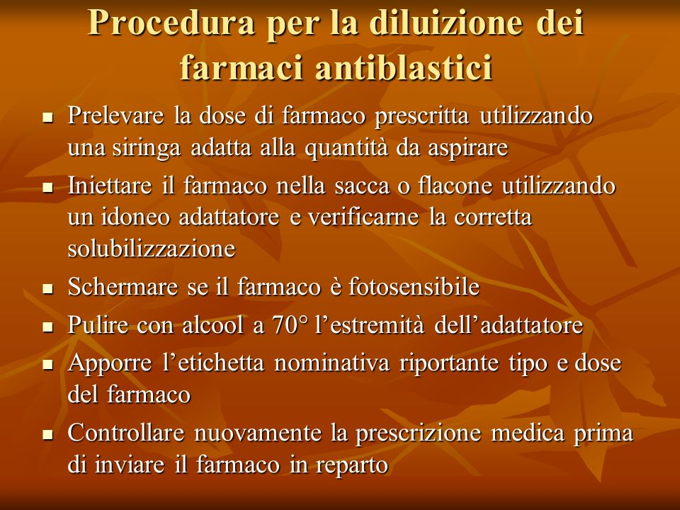 Procedura per la diluizione dei farmaci antiblastici