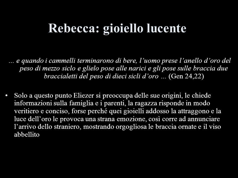 Rebecca: gioiello lucente