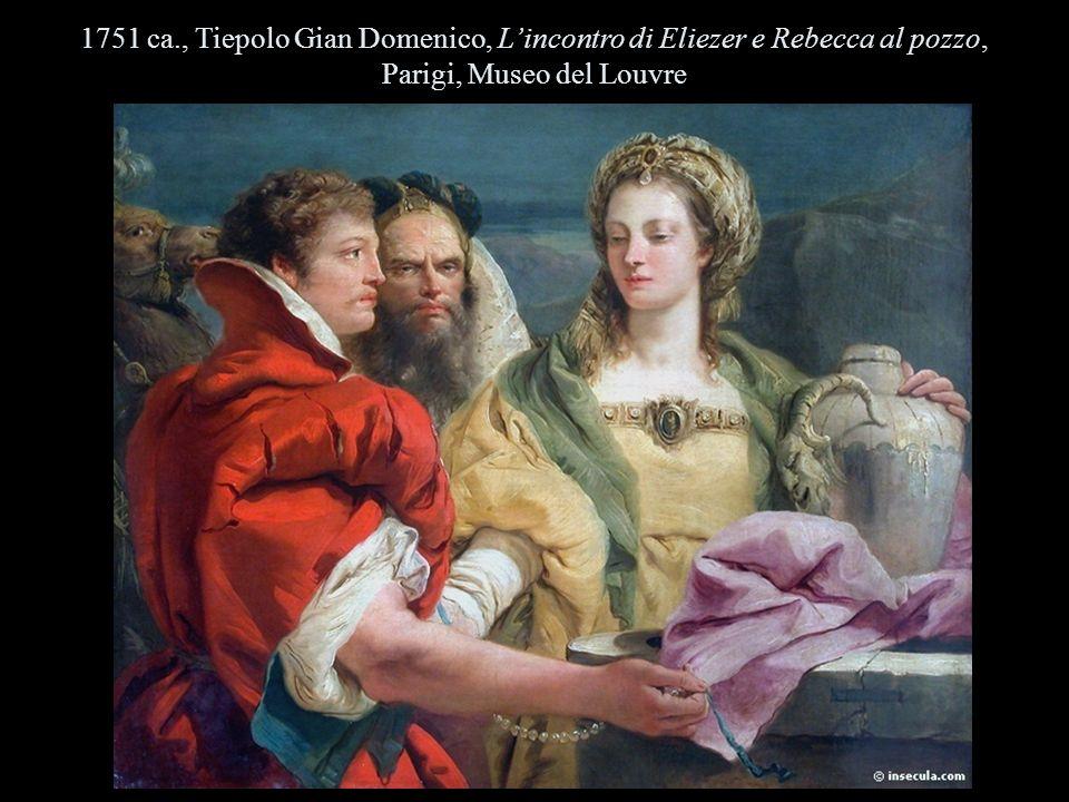 1751 ca., Tiepolo Gian Domenico, L'incontro di Eliezer e Rebecca al pozzo, Parigi, Museo del Louvre