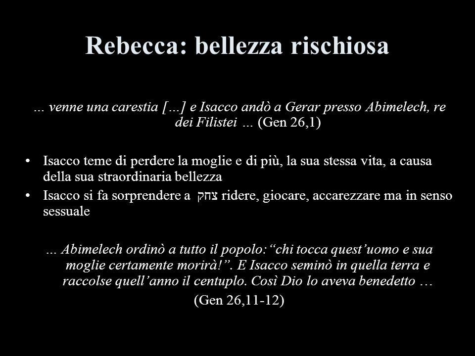Rebecca: bellezza rischiosa