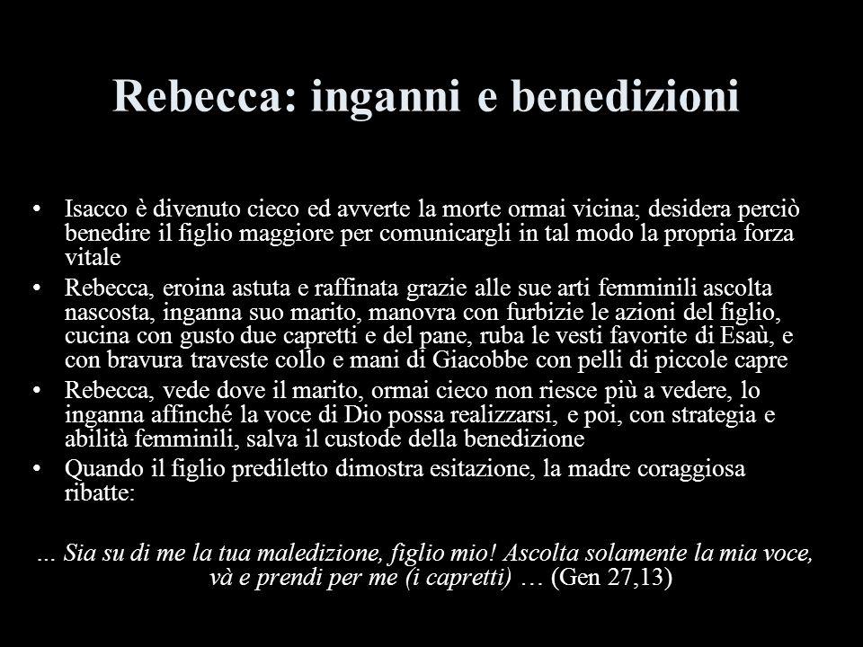 Rebecca: inganni e benedizioni
