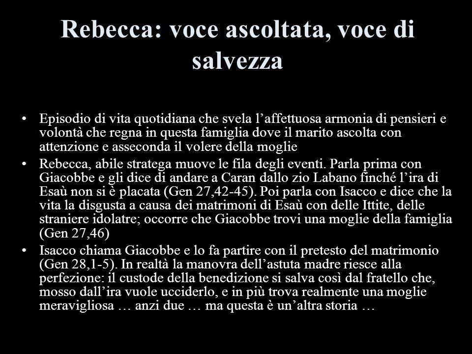 Rebecca: voce ascoltata, voce di salvezza