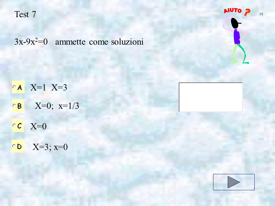 3x-9x2=0 ammette come soluzioni