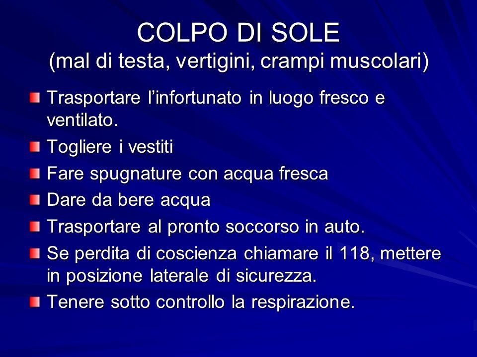 COLPO DI SOLE (mal di testa, vertigini, crampi muscolari)