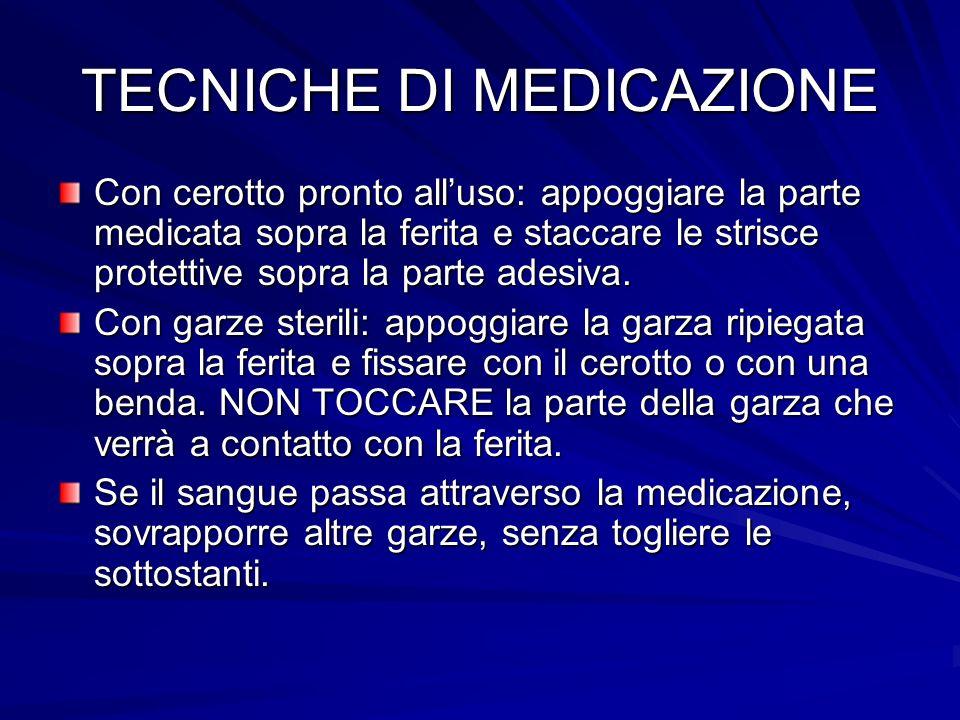 TECNICHE DI MEDICAZIONE