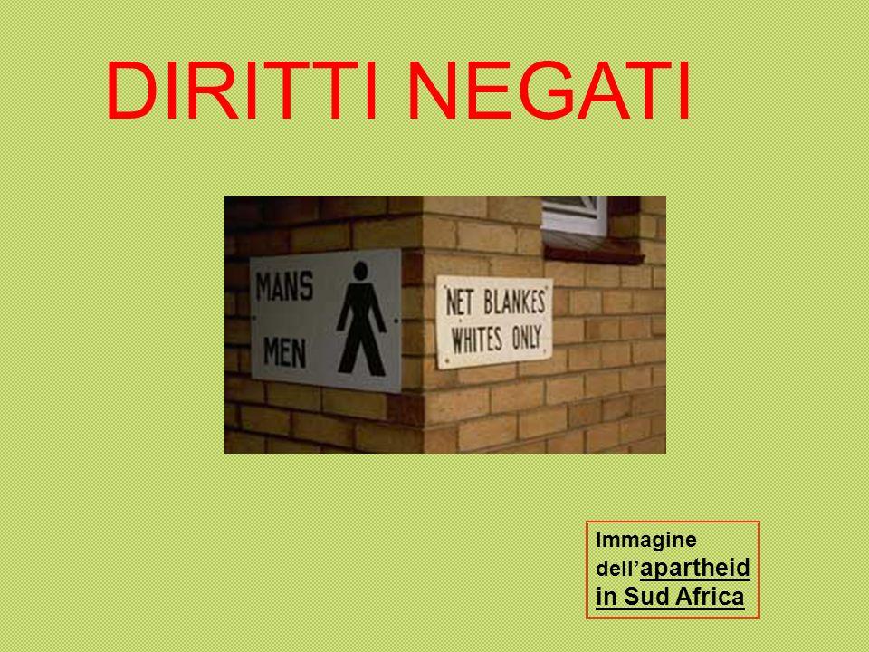 DIRITTI NEGATI Immagine dell'apartheid in Sud Africa