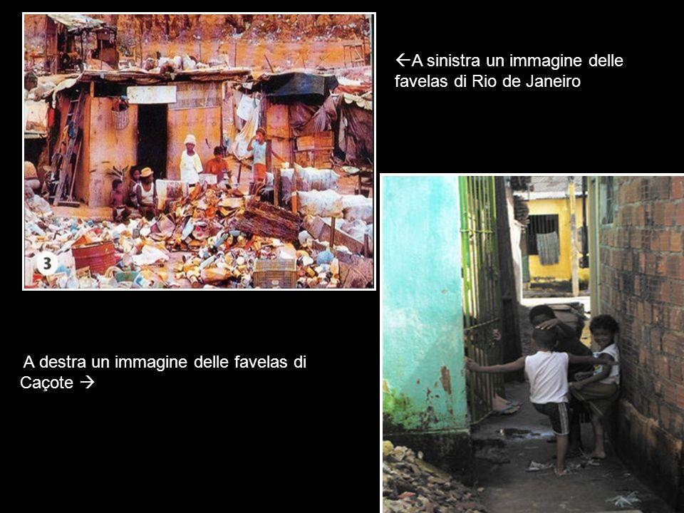 A sinistra un immagine delle favelas di Rio de Janeiro